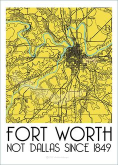 Fort Worth print - People in Fort Worth are proud. Fort Worth is where The West begins. Dallas is where The East ends. Even the topography of the land changes in the middle of DFW. Fort Worth Texas, Fort Worth Map, Texas Forever, Loving Texas, Texas Pride, Lone Star State, Texas Homes, Stars At Night, Make Me Smile