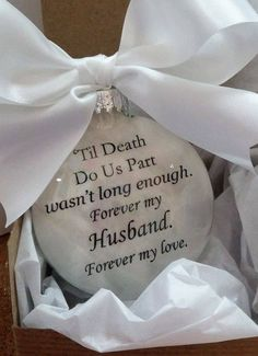 "Husband Memorial Ornament ""'Til Death Do Us Part Wasn't Long Enough"" In Memory Keepsake Bereavement Gift Sympathy Gift Christmas Bauble - Memory Tattoo Ideas Memorial Ornaments, Memorial Gifts, Memorial Songs, Memorial Jewelry, Christmas Baubles, Christmas Gifts, Christmas Decorations, Christmas Ideas, Missing My Husband"