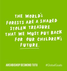 #GlobalGoals #Quotes - Keep our planet happy!