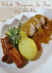J'en reprendrai bien un bout...: Filet Mignon de Porc en Cocotte