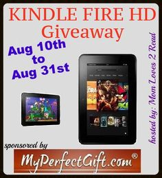 Kindle Fire Giveaway! Hosted by Mom Loves 2 Read CoHosted by LazyDay.CA Sponsored by MyPerfectGift.com http://nothoughts2small.blogspot.com/2013/08/kindle-fire-giveaway.html