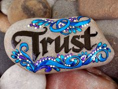 trust / painted rocks / painted stones / hand painted rocks / rock art / art on stone / gifts of encouragement / sandi pike foundas by LoveFromCapeCod on Etsy