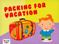 It's summer and Billy is going on vacation! Can you help him to pack everything that he needs?