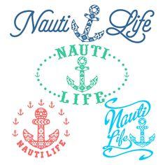 Nautical Nauti Life Svg Cuttable Designs