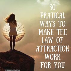 30 Pratical Ways To Make The Law of Attraction Work For You! Visit: http://www.thejourneybacktoself.com/30-pratical-ways-to-make-the-law-of-attraction-work-for-you/