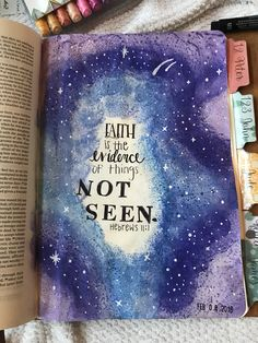 Bible Journaling Hebrews 11:1 faith is the evidence of things NOT SEEN. DC TALK