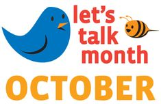 Let's Talk Month is a national public education campaign celebrated in October and coordinated by Advocates for Youth. Let's Talk Month is an opportunity for community agencies, religious institutions, businesses, schools, media, parent groups and health providers to plan programs and activities which encourage parent/child communication about sexuality.