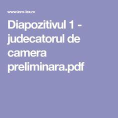 Diapozitivul 1 - judecatorul de camera preliminara.pdf
