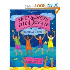 Skip Across the Ocean: Nursery Rhymes from Around the World