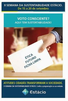 Blog do Gaulia - Comunicação Empresarial: Sustentabilidade? Tudo a ver com ética e voto cons...
