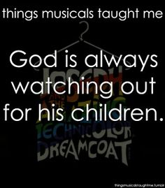 yes yes yes - not just a broadway quote but a truth. Also he watching out for everyone, not just his children.