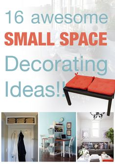 16 Awesome Small Space Decorating Ideas!