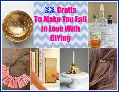 22 Crafts To Make You Fall In Love With DIYing Daily update on my blog: myfavoritediy.net