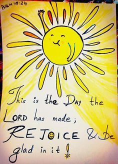 This is the day the LORD has MADE✨,  REJOICE  & BE GLAD  in it!   Psalm 118:24   Bible art by Sneha Mary Johns