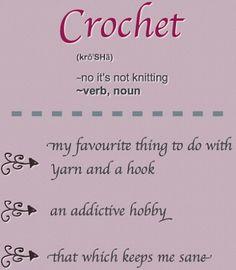 -no, no es punto.  - verbo, sustantivo.  Mi actividad favorita con lana y un ganchillo. Una afición adictiva. Que me mantiene sana./ http://crochetime.net/2012/10/16/terrific-tuesday-52/