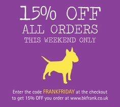 15% OFF all orders - this weekend ONLY - 1/2 Feb - Shop at www.bkfrank.co.uk and enter the code at the checkout #Bags #Cards #Clothing