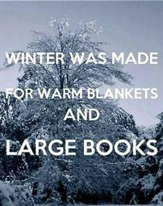 Winter Was Made for Warm Blankets and Large Books <3 #WinterWonderland