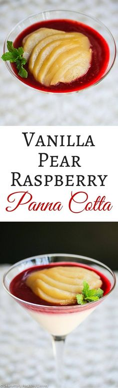 Vanilla Pear Raspberry Panna Cotta - so light and creamy, this elegant dessert is low-calorie and low-fat, made with cashew milk and Greek yogurt. Vanilla poached pears and raspberry puree are the perfect match. ~ http://jeanetteshealthyliving.com @lovemysilk #ad