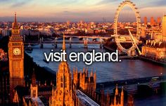 Visit England. # Before I Die # Bucket List -DONE-