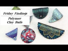 DIY Polymer Clay Jewelry Bails-Friday Findings Tutorial - YouTube