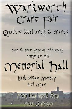 A great quality event in Warkworth on Bank Holiday Monday, free admission. Look for the balloons outside the Memorial Hall entrance on the main street between the shops & the Castle.