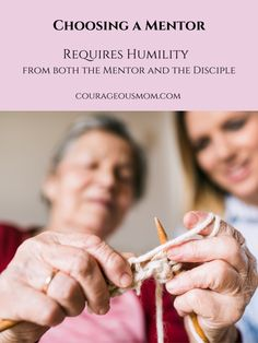 Choosing a Mentor & Being One Requires Humility Humility, Christian, Engagement, Humbleness, Engagements