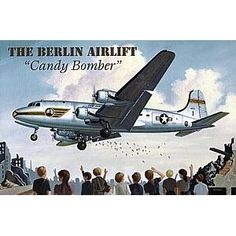 """Berlin Airlift """"Candy Bomber """" - Holverson"""