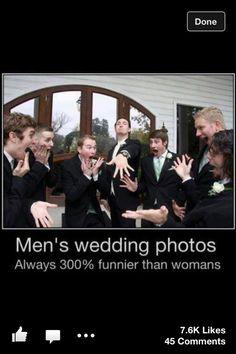Wedding Photos for Men. Hilarious!