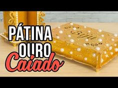 Pátina Ouro Caiado + pérolas {Transfer + Esponjado} - YouTube
