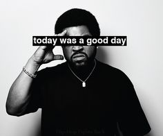 """Ice Cube """"Today was a Good Day"""" lryics #music #rapper"""