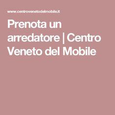 Prenota Un Arredatore | Centro Veneto Del Mobile