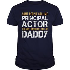 Awesome Tee For Principal Actor - ***How to ? 1. Select color 2. Click the ADD TO CART button 3. Select your Preferred Size Quantity and Color 4. CHECKOUT! If you want more awesome tees, you can use the SEARCH BOX and find your favorite !! (Actor Tshirts)