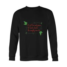 It's all fun and games 'til Santa checks the naughty mom list - Sweater