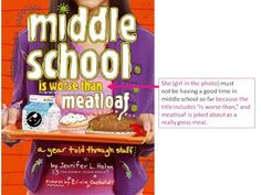 Making inferences with Middle School is Worse than Meatloaf   HappyInTheMiddleTeachingBlog
