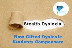 stealth-dyslexia-compensate [.me.] . compensating still !!!