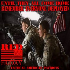 Until they all come home. American Pride, American Flag, Respect The Flag, Christian Warrior, Remember Everyone Deployed, Brother From Another Mother, Remember The Fallen, Army National Guard, Red Friday