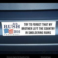 A roundup of humorous memes skewering the 2016 presidential candidates.: Jeb Bush Slogan