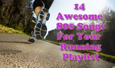 14 Awesome 80s Songs for Your Workout Playlist