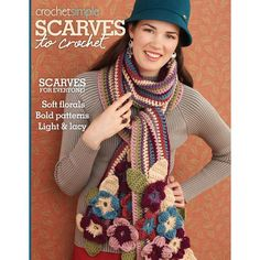 Scarves for everyone! More than twenty-five patterns to choose from! Great for intermediate to experienced crocheters. Softcover; 32 pages.