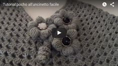 come fare un poncho facile a uncinetto tutorial con spiegazioni in italiano