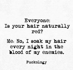 Funny Quotes QUOTATION – Image : Quotes Of the day – Description 34 Snappy Snarky and Silly Quotes Sharing is Caring – Don't forget to share this quote ! Redhead Facts, Redhead Quotes, Quotes About Redheads, Red Hair Quotes, Ginger Quotes, Ginger Humor, Silly Quotes, Funny Hair Quotes, Sarcastic Humor