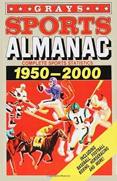 Grays Sports Almanac by James Hunt http://www.amazon.com/dp/1515381463/ref=cm_sw_r_pi_dp_mrGswb16G3M1P