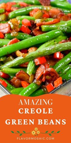 Creole Green Beans are fresh green beans that are spicy and delicious with bacon, onions, tomatoes, chilies, and cajun seasoning!