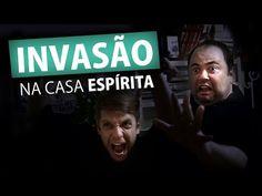 INVASÃO NA CASA ESPÍRITA (Humor e Espiritismo) - YouTube