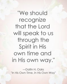 Personal Revelation - Dallin H. Gospel Quotes, Lds Quotes, Religious Quotes, Spiritual Quotes, Great Quotes, Inspirational Quotes, Cutest Quotes, Mormon Quotes, Spiritual Thoughts