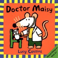 Friday, July 24, 2015. It's Doctor Maisy and Nurse Tallulah, and they're playing hospital. Poor Panda is sick, but Maisy takes good care of him. Then it's Maisy's turn to need the help--and Nurse Tallulah comes to the rescue!