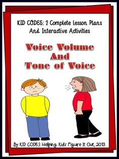 Voice Volume and Tone of VoiceKID TESTED/TEACHER APPROVED!   This interactive activity addresses the perspective taking skills needed to understand the need to vary your voice volume and tone depending on the situation and the message you want to convey.