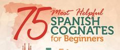 Make learning a new language easier with these 75 helpful Spanish cognates for beginners. You're never too old to learn something new so get started today! Spanish Cognates, Spanish Phrases, Spanish Words, How To Speak Spanish, English Words, Learn Spanish, Spanish Language Learning, Learn A New Language, Teaching Spanish