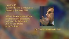 VSC Session 13 - Yehuda Shoenfeld, MD, FRCP. Autoimmune (Auto-Inflammatory) Syndrome Induced by Adjuvant: video of a lecture by a world auth...