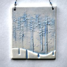 Small Ceramic Wall Hanging, Wall Plaque, Ornament, Gift Tag, Inspiration, Peaceful, Trees, Winter Scene, blue, white. $11.00, via Etsy.